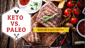 Keto Vs Paleo Which One Is Right For You