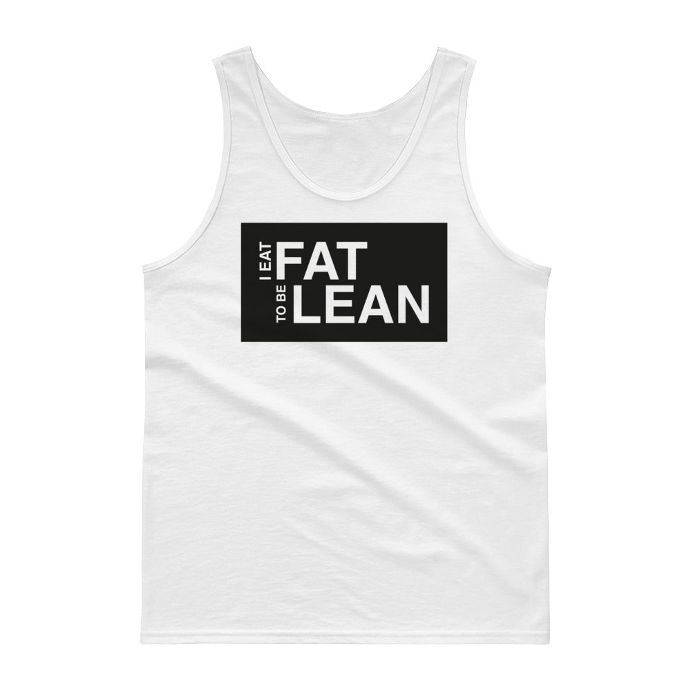 Unisex Tank top - Fat lean