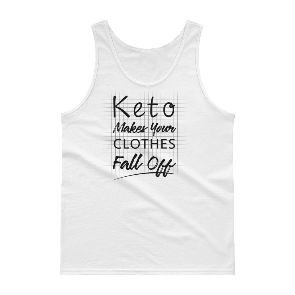 Unisex Tank top - Keto makes your clothes fall off