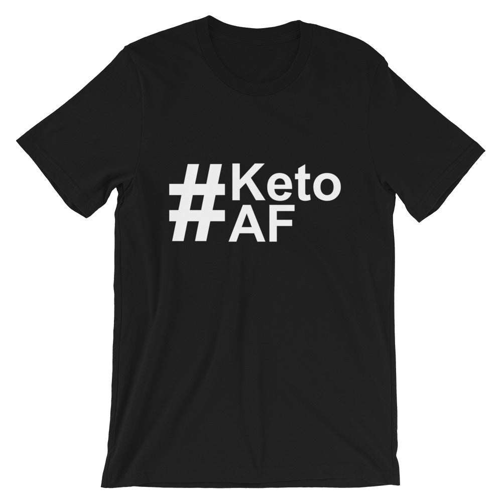 Short-Sleeve Unisex T-Shirt - #KetoAF