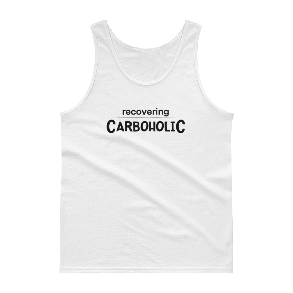 Unisex Tank top - Recovering Carboholic