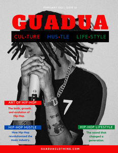 Issue 01 - Hip-Hop: The Art, Hustle and Lifestyle