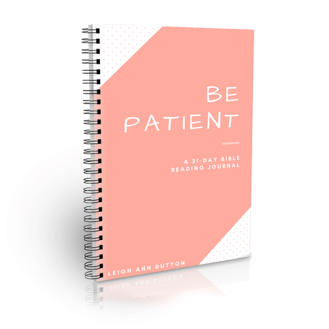 Be Patient 21-Day Bible Reading Plan Journal