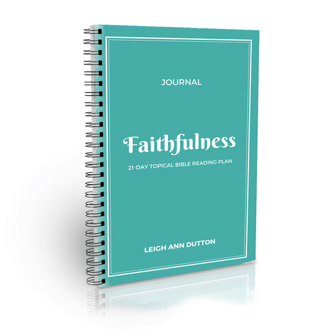 His Faithfulness Topical Bible Reading Plan
