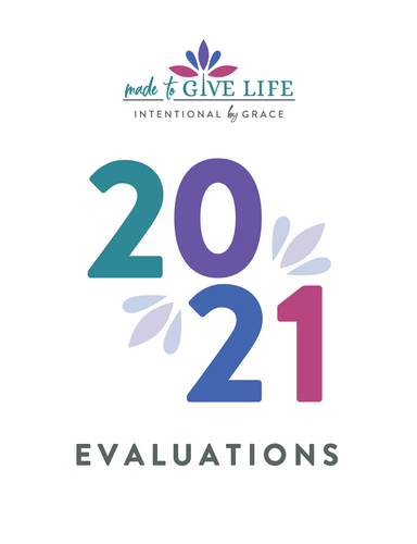 2021 Made to Give Life Evaluations (Digital)