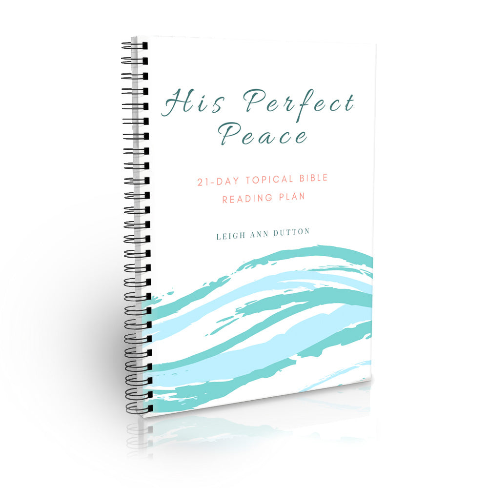 His Perfect Peace Bible Reading Plan Journal
