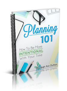 Planning 101: How to Be More Intentional with Your Time (Digital)