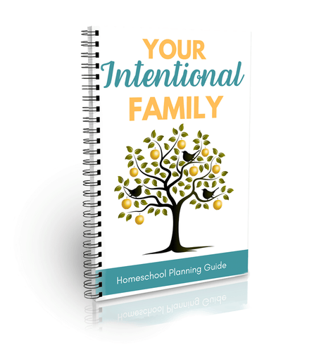 Your Intentional Family Homeschool Planning Guide (Digital)