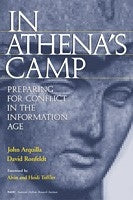 In Athena's Camp: Preparing for Conflict in the Information Age