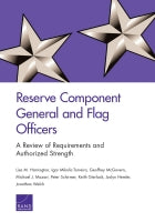 Reserve Component General and Flag Officers: A Review of Requirements and Authorized Strength