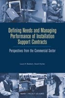 Defining Needs and Managing Performance of Installation Support Contracts: Perspectives from the Commercial Sector