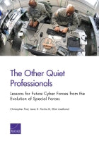 The Other Quiet Professionals: Lessons for Future Cyber Forces from the Evolution of Special Forces