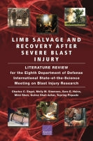 Limb Salvage and Recovery After Severe Blast Injury: Literature Review for the Eighth Department of Defense International State-of-the-Science Meeting on Blast Injury Research