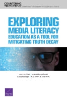Exploring Media Literacy Education as a Tool for Mitigating Truth Decay