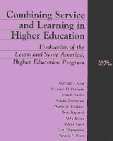Combining Service and Learning in Higher Education: Evaluation of the Learn and Serve America, Higher Education Program