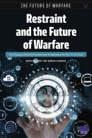 Restraint and the Future of Warfare: The Changing Global Environment and Its Implications for the U.S. Air Force