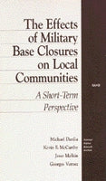 The Effects of Military Base Closures on Local Communities: A Short-Term Perspective