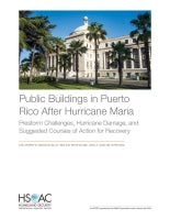 Public Buildings in Puerto Rico After Hurricane Maria: Prestorm Challenges, Hurricane Damage, and Suggested Courses of Action for Recovery