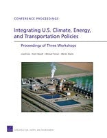 Integrating U.S. Climate, Energy, and Transportation Policies: Proceedings of Three Workshops