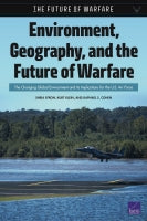Environment, Geography, and the Future of Warfare: The Changing Global Environment and Its Implications for the U.S. Air Force
