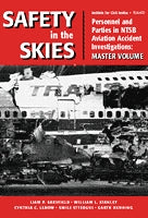 Safety in the Skies: Personnel and Parties in NTSB Aviation Accident Investigations