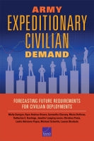 Army Expeditionary Civilian Demand: Forecasting Future Requirements for Civilian Deployments