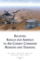 Relating Ranges and Airspace to Air Combat Command Missions and Training