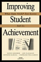 Improving Student Achievement: What State NAEP Test Scores Tell Us