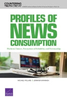 Profiles of News Consumption: Platform Choices, Perceptions of Reliability, and Partisanship