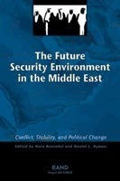 The Future Security Environment in the Middle East: Conflict, Stability, and Political Change