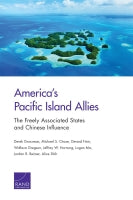 America's Pacific Island Allies: The Freely Associated States and Chinese Influence