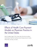 Effects of Health Care Payment Models on Physician Practice in the United States