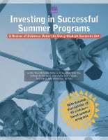 Investing in Successful Summer Programs: A Review of Evidence Under the Every Student Succeeds Act