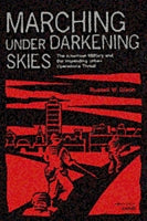 Marching Under Darkening Skies: The American Military and the Impending Urban Operations Threat