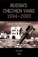 Russia's Chechen Wars 1994-2000: Lessons from Urban Combat