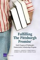 Fulfilling The Pittsburgh Promise®: Early Progress of Pittsburgh's Postsecondary Scholarship Program