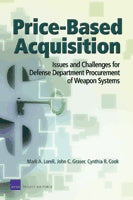 Price-Based Acquisition: Issues and Challenges for Defense Department Procurement of Weapon Systems