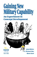 Gaining New Military Capability: An Experiment in Concept Development