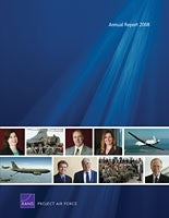 RAND Project AIR FORCE Annual Report 2008