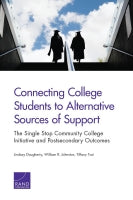 Connecting College Students to Alternative Sources of Support: The Single Stop Community College Initiative and Postsecondary Outcomes