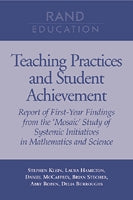Teaching Practices and Student Achievement: Report of First-Year Findings from the 'Mosaic' Study of Systemic Initiatives in Mathematics and Science