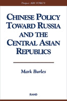 Chinese Policy Toward Russia and the Central Asian Republics