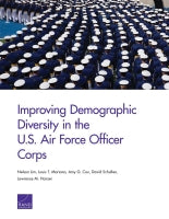 Improving Demographic Diversity in the U.S. Air Force Officer Corps