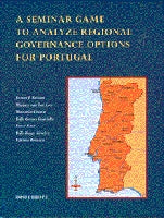 A Seminar Game to Analyze Regional Governance Options for Portugal