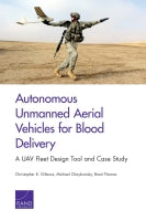 Autonomous Unmanned Aerial Vehicles for Blood Delivery: A UAV Fleet Design Tool and Case Study