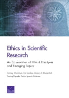 Ethics in Scientific Research: An Examination of Ethical Principles and Emerging Topics