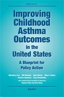 Improving Childhood Asthma Outcomes in the United States: A Blueprint for Policy Action