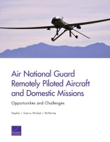Air National Guard Remotely Piloted Aircraft and Domestic Missions: Opportunities and Challenges