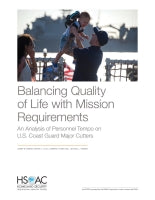 Balancing Quality of Life with Mission Requirements: An Analysis of Personnel Tempo on U.S. Coast Guard Major Cutters