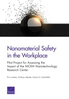 Nanomaterial Safety in the Workplace: Pilot Project for Assessing the Impact of the NIOSH Nanotechnology Research Center